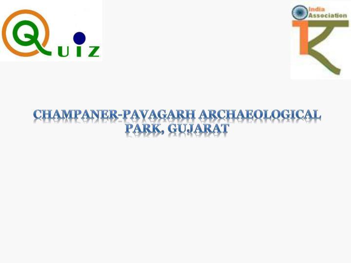 Champaner-Pavagarh Archaeological Park, Gujarat