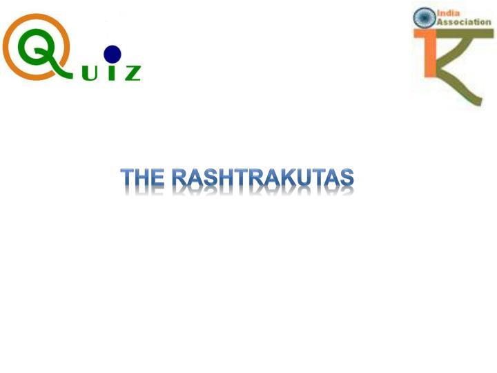 The Rashtrakutas