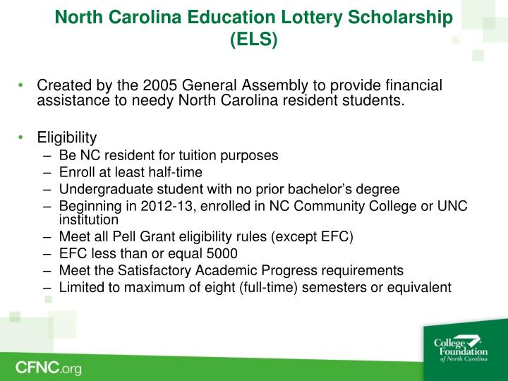 North Carolina Education Lottery Scholarship (ELS)