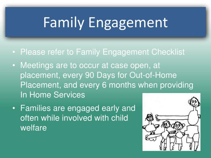 Please refer to Family Engagement Checklist