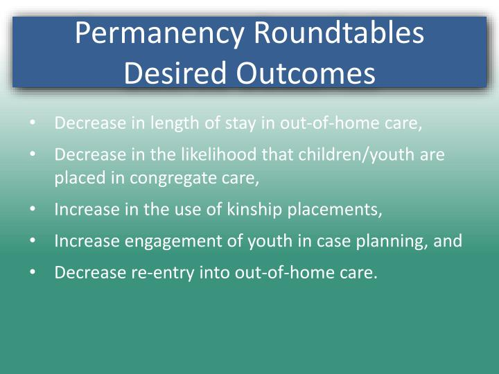 Decrease in length of stay in out-of-home care,