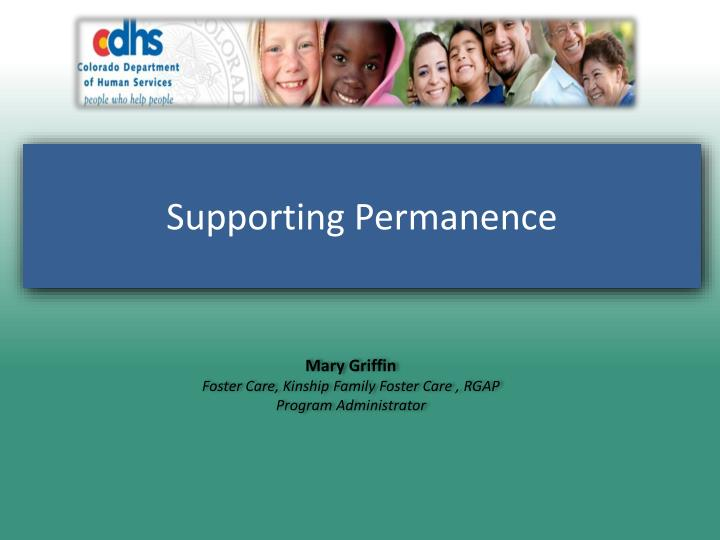 Supporting permanence