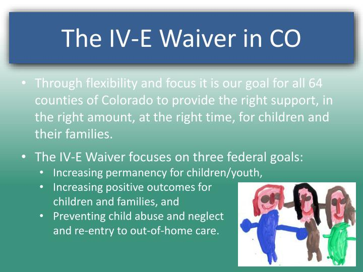 Through flexibility and focus it is our goal for all 64 counties of Colorado to provide the right support, in the right amount, at the right time, for children and their families.