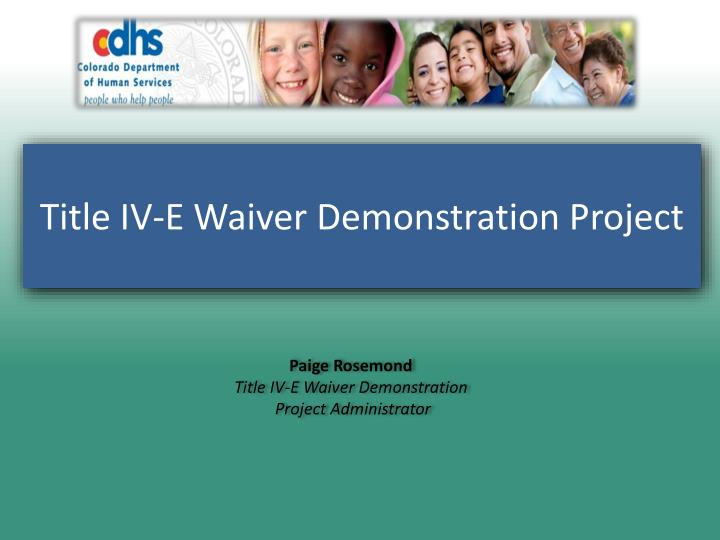 Title IV-E Waiver Demonstration Project