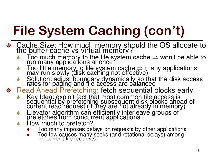 File System Caching (con't)
