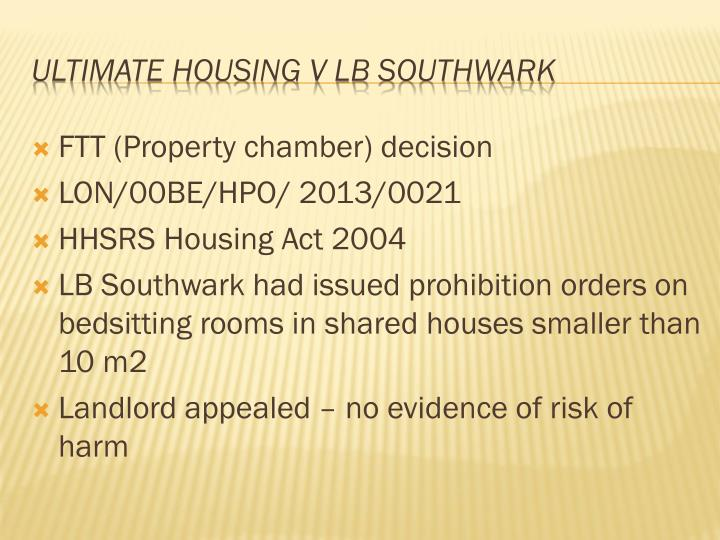 Ultimate housing v lb southwark