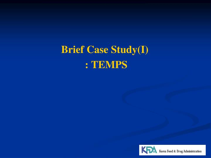 Brief Case Study(I)