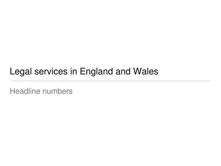 Legal services in england and wales