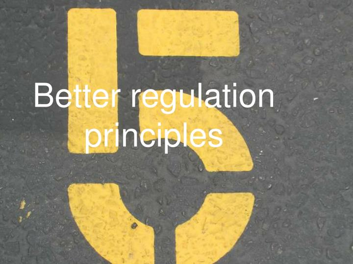 Better regulation principles