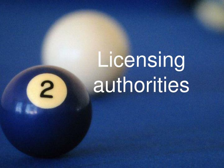 Licensing authorities