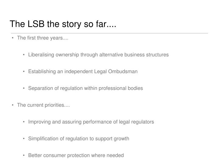 The LSB the story so far....