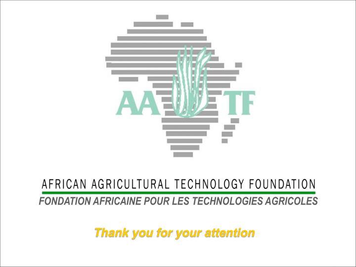 FONDATION AFRICAINE POUR LES TECHNOLOGIES AGRICOLES
