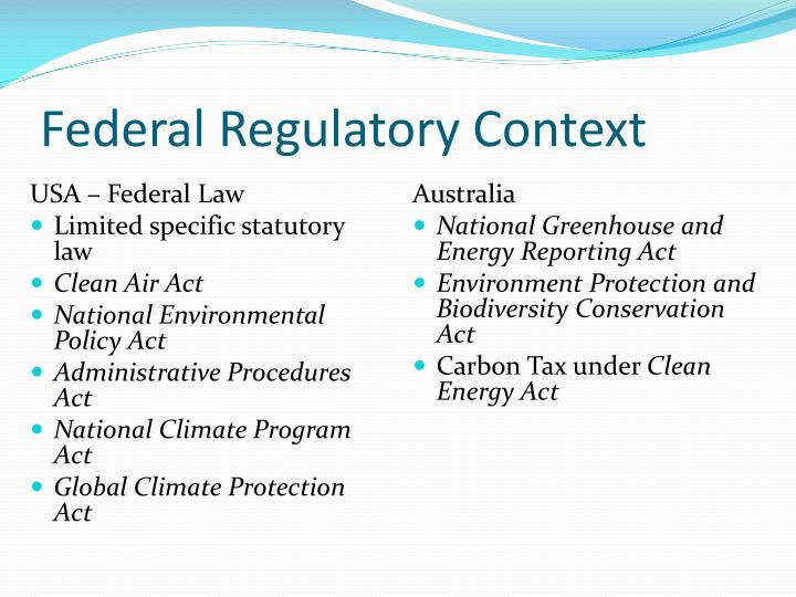 Federal Regulatory Context