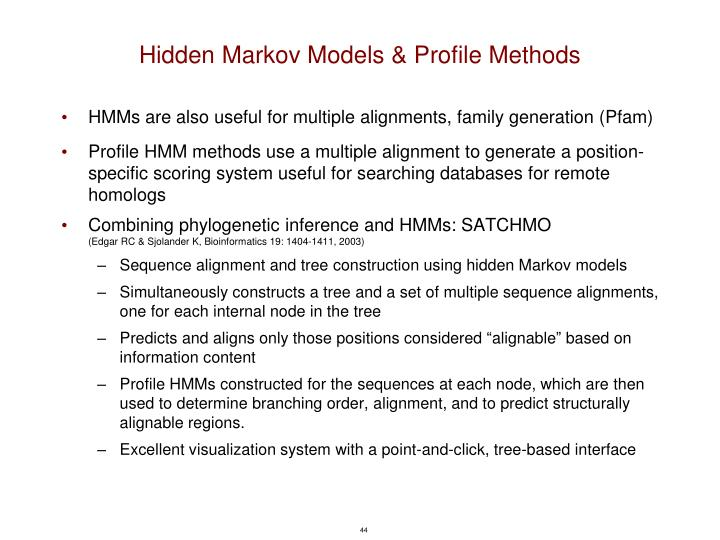 Hidden Markov Models & Profile Methods