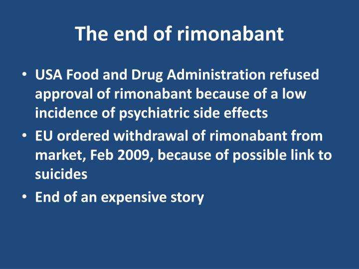 The end of rimonabant