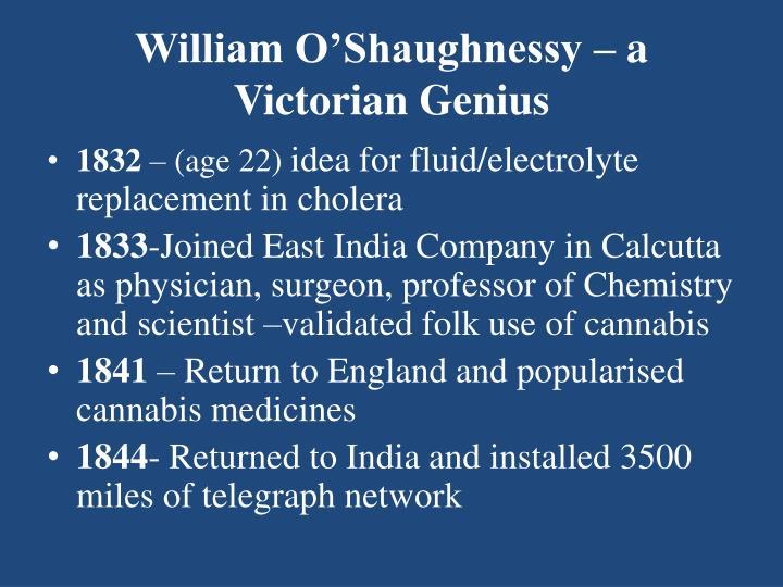 William O'Shaughnessy – a Victorian Genius