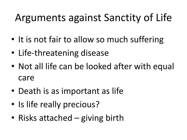 Arguments against Sanctity of Life