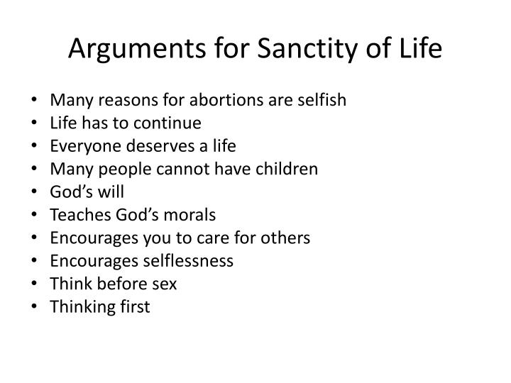 Arguments for Sanctity of Life