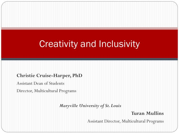 Creativity and inclusivity