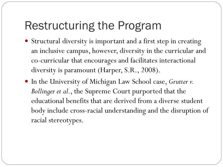 Restructuring the Program
