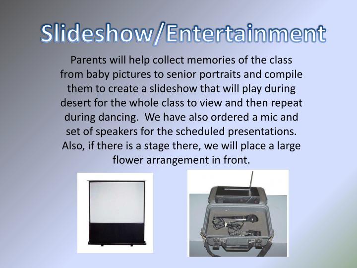 Slideshow/Entertainment