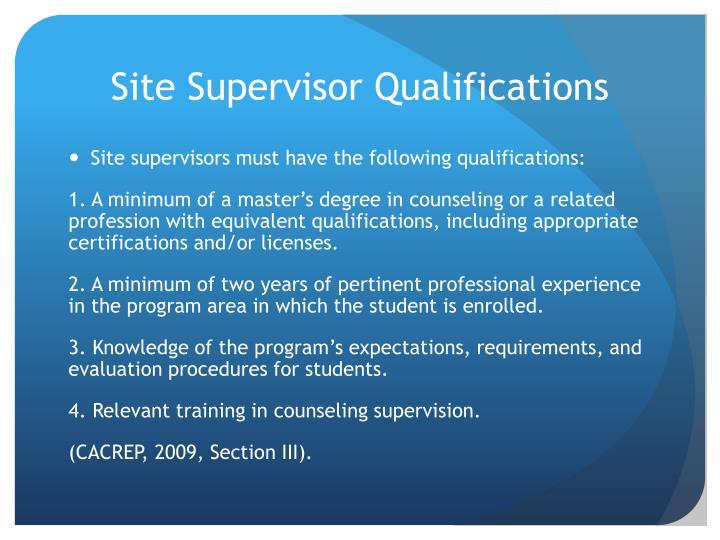 Site Supervisor Qualifications