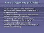 aims objectives of pastic