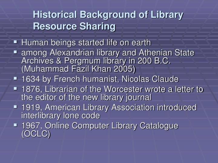 Historical Background of Library Resource Sharing