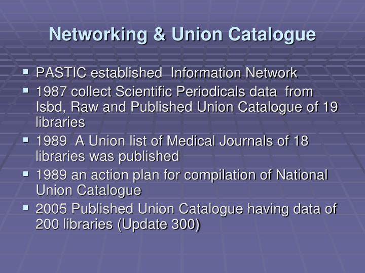 Networking & Union Catalogue