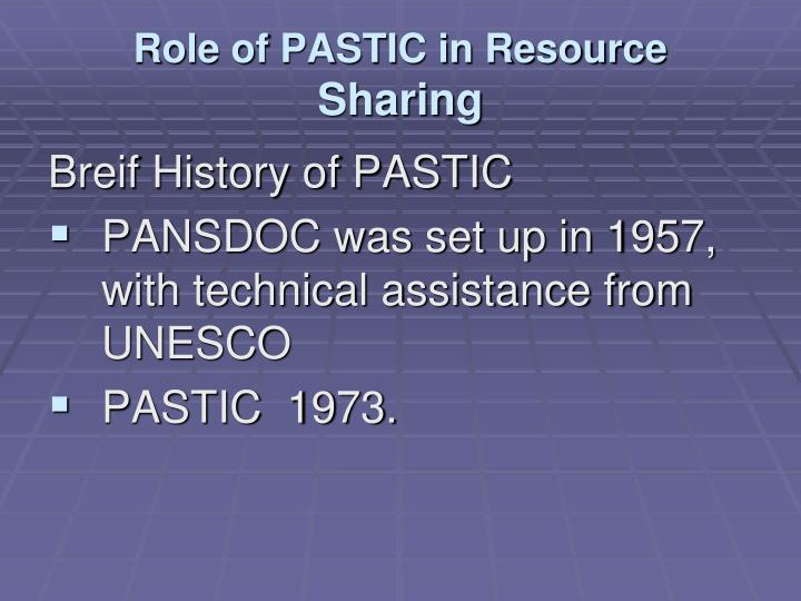 Role of PASTIC in Resource