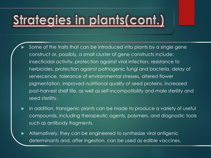 Strategies in plants(cont.)