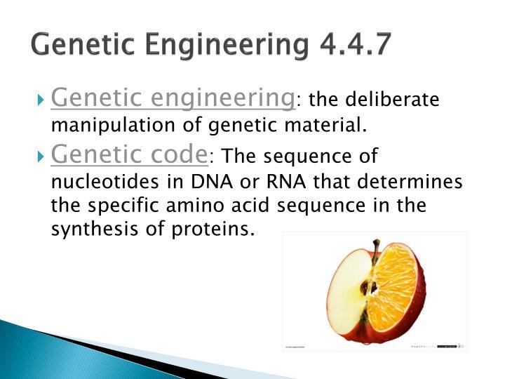 Genetic Engineering 4.4.7