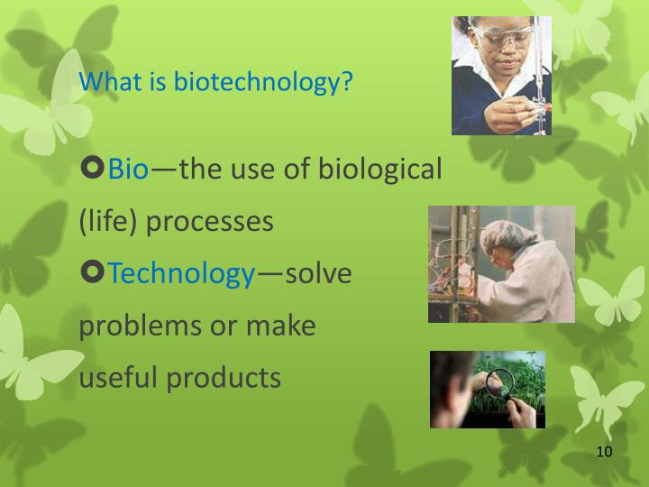 an introduction to biotechnology the use of biological information mainly dna In this module we'll be exploring the amazing resources available at ncbi, the national centre for biotechnology information, run by the national library of medicine.