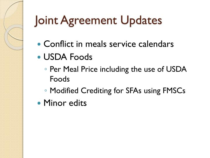 Joint Agreement Updates