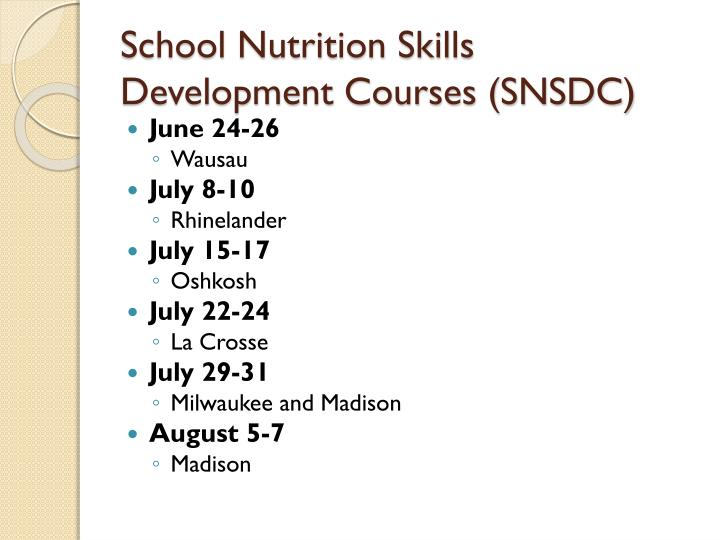 School Nutrition Skills Development Courses (SNSDC)