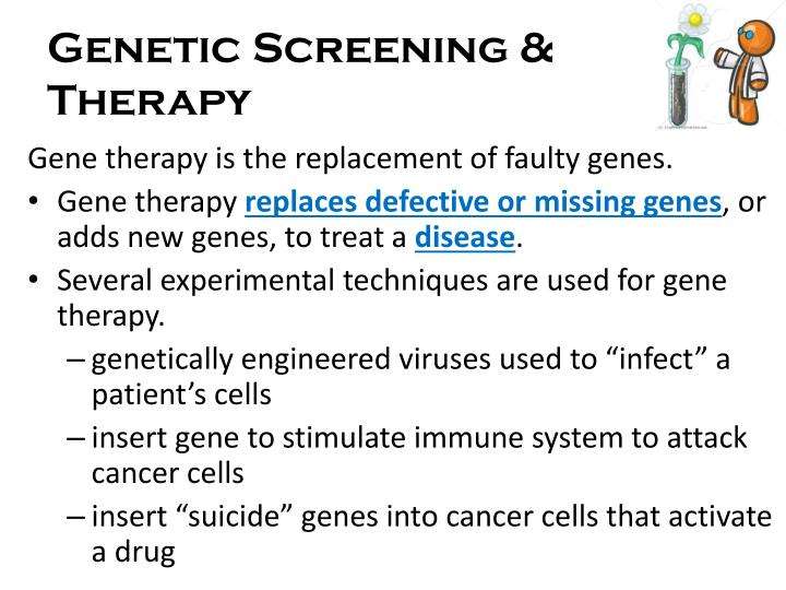 Genetic Screening & Therapy