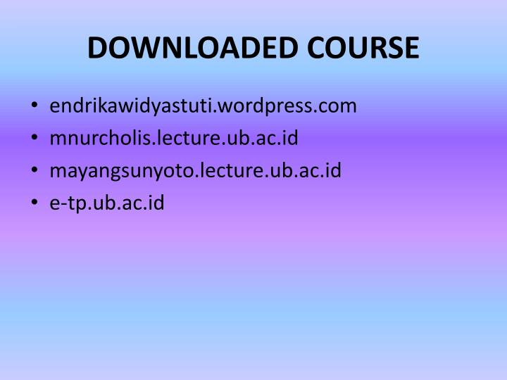 DOWNLOADED COURSE