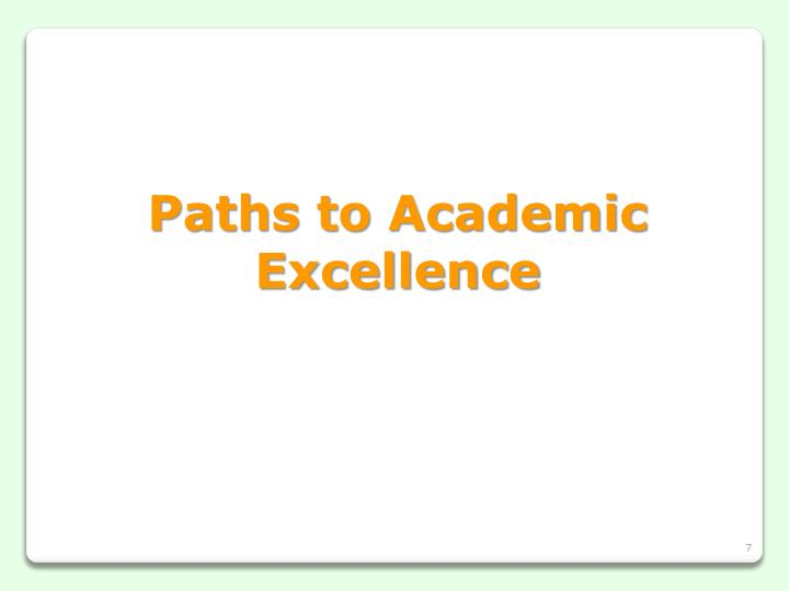 Paths to Academic Excellence