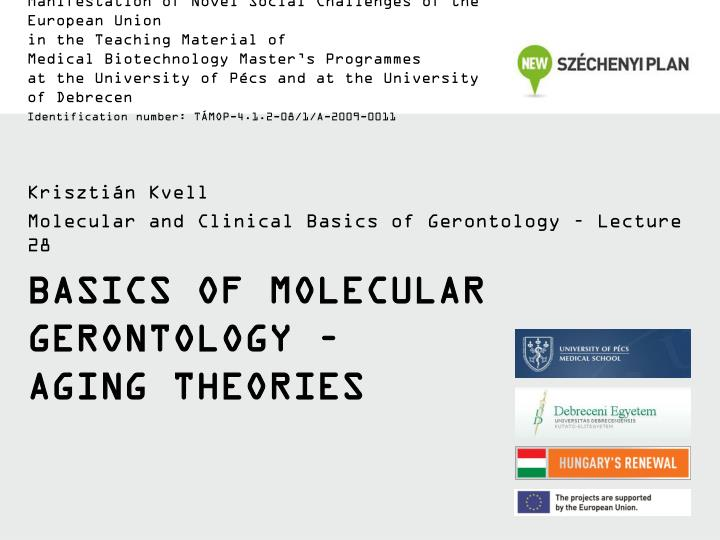 Basics of molecular gerontology aging theories