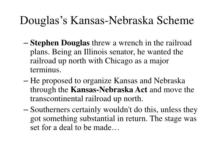 Douglas's Kansas-Nebraska Scheme