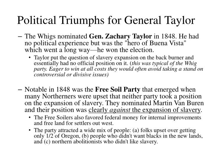 Political Triumphs for General Taylor
