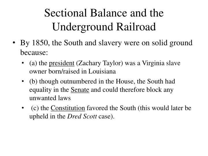 Sectional Balance and the Underground Railroad