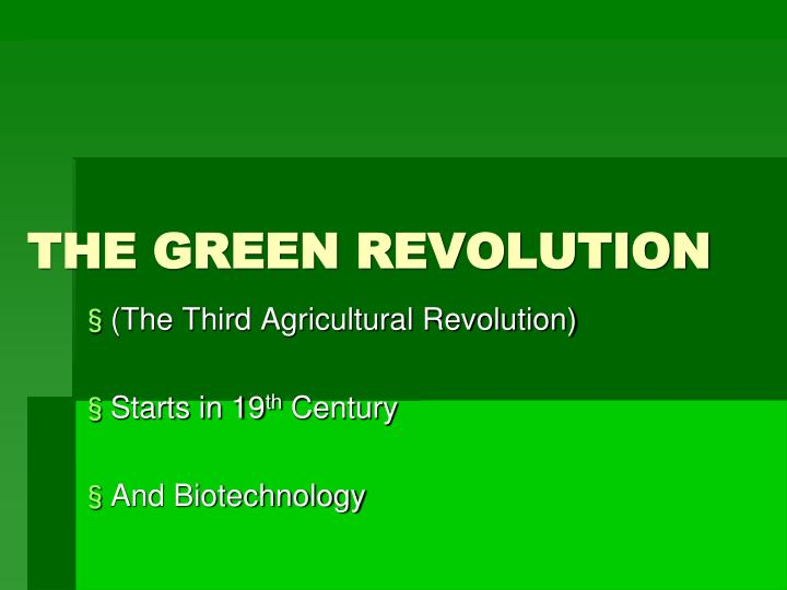 (The Third Agricultural Revolution)