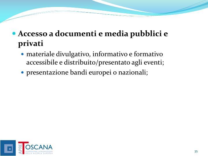 Accesso a documenti e media pubblici e privati