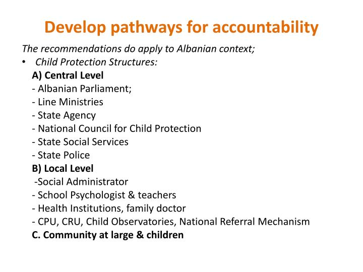 Develop pathways for accountability