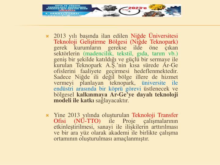 2013 yılı başında ilan edilen