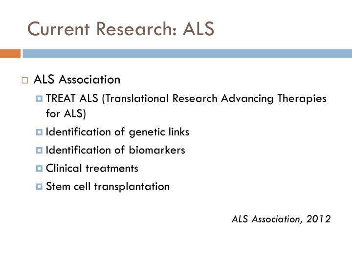 Current Research: ALS
