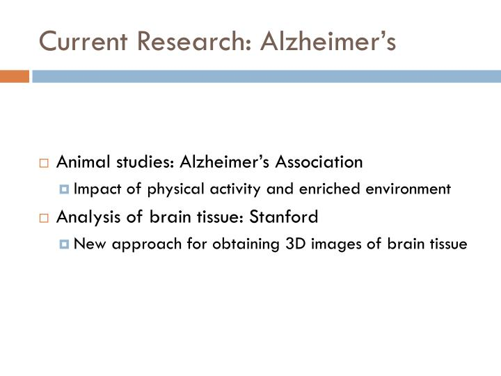Current Research: Alzheimer's
