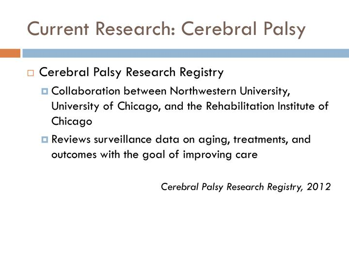 Current Research: Cerebral Palsy