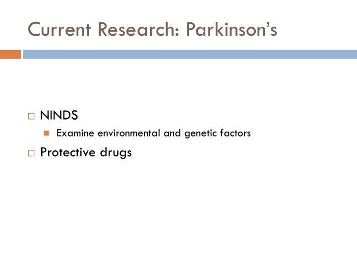 Current Research: Parkinson's